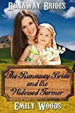 The Runaway Bride and the Widowed Farmer (Runaway Brides Book 3)