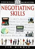 Negotiating Skills (Essential Managers)