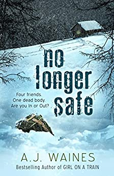 No Longer Safe by [Waines, A J]