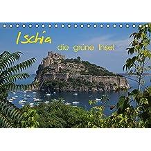 Ischia, die grüne Insel (Tischkalender 2018 DIN A5 quer): Ischia - die grüne Insel im Golf von Neapel - fasziniert durch ihre Thermalquellen, die ... ... [Kalender] [Apr 01, 2017] Roick, Reinalde
