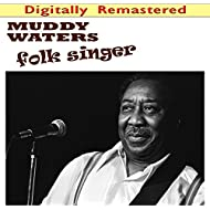 Folk Singer (Digitally Remastered)