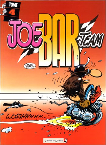 Joe Bar Team, tome 4