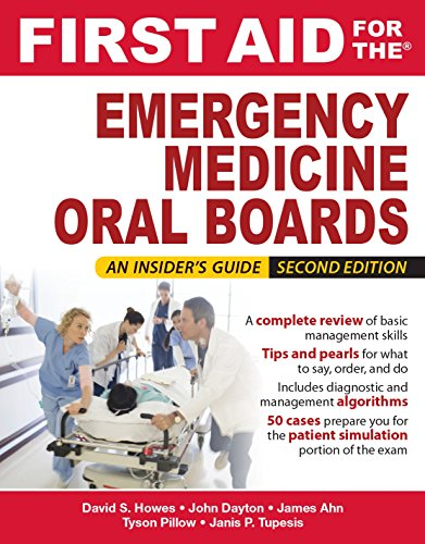 First Aid for the Emergency Medicine Oral Boards, Second Edition (Fisrt Aid)