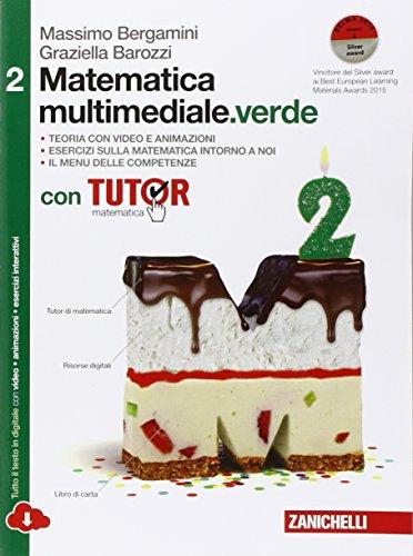 Matematica multimediale.verde. Tutor di matematica. Con fascicolo costruire le competenze. Per le Scuole superiori. Con e-book. Con espansione online: 2