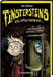 Die Finstersteins (Bd. 1): Wehe, wer die Toten weckt ...