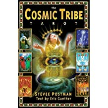 The Cosmic Tribe Tarot by Eric Ganther (September 01,1998)