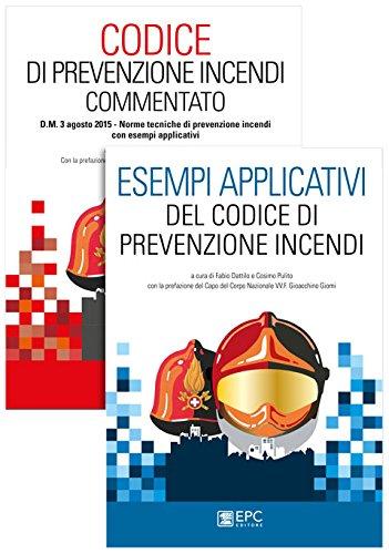 Codice di prevenzione incendi commentato-Esempi applicativi del Codice di prevenzione incendi