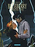 Blueberry, tome 23 - Arizona love