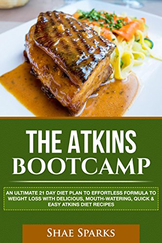 atkins-diet-the-atkins-bootcamp-an-ultimate-21-day-diet-plan-to-effortless-formula-to-weight-loss-wi