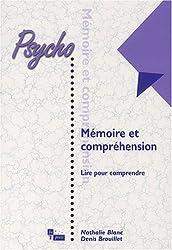 Mémoire et compréhension : Lire pour comprendre