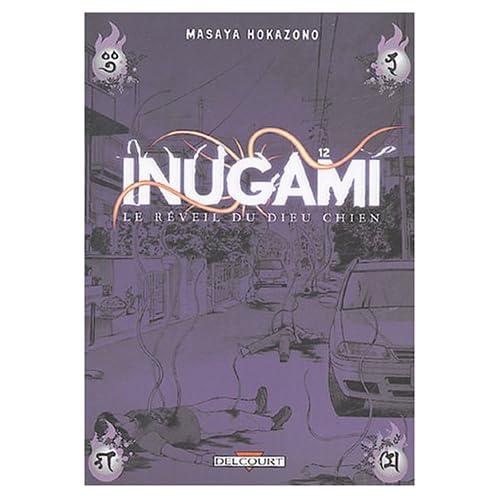 Inugami, le réveil du Dieu-chien, tome 12