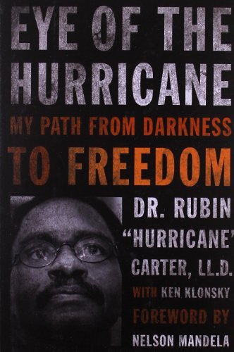 Eye of the Hurricane: My Path from Darkness to Freedom by Rubin