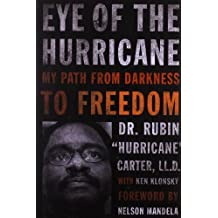 """Eye of the Hurricane: My Path from Darkness to Freedom by Rubin """"Hurricane"""" Carter (2011-01-01)"""