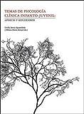 temas de psicologia clinica infanto-juvenil: aportes y reflexiones