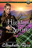 Highland Spring (Seasons of Fortitude Book 1) by Elizabeth Rose