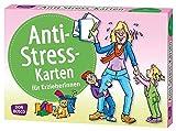 Anti-Stress-Karten für Erzieherinnen. Inspirationskarten - Hildegard Kunz
