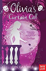 Olivia's Curtain Call (Stage School Book 7)