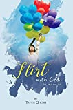 #6: Flirt with Life: The Only Way Out