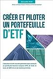 Créer et piloter un portefeuille d'ETF - Format Kindle - 9,99 €