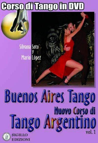 Buenos Aires Tango - Corso di Tango Argentino in DVD