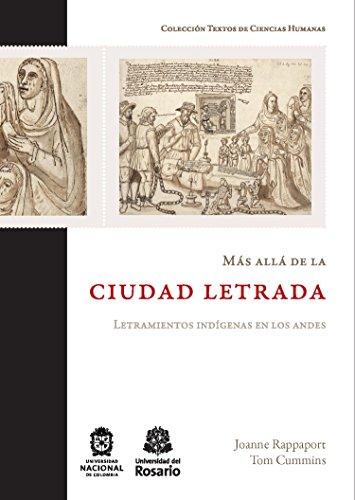 Más allá de la ciudad letrada: Letramientos indígenas en los Andes (Textos de Ciencias Humanas nº 3) por Joanne Rappaport
