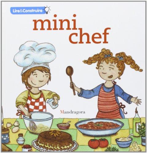 Mini chef. Ediz. francese (Leggi & crea) por Sandra Rosi