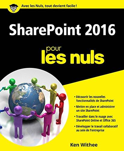 SharePoint 2016 pour les Nuls par Ken WITHEE