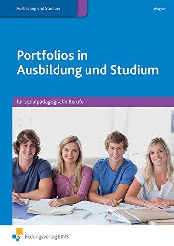 Portfolios in Ausbildung und Studium: für sozialpädagogische Berufe: Schülerband