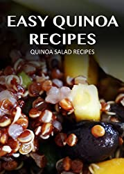 Quinoa Salad Recipes (Easy Quinoa Recipes Book 3) (English Edition)