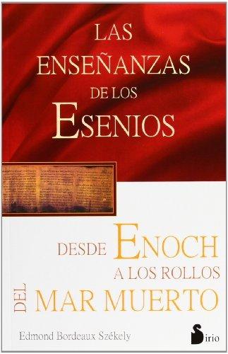 Las ense?anazas de los Esenios desde Enoch hasta los rollos del mar Muerto by Edmond Bordeaux Szekely (2001-11-07)