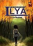 La légende de la reine Ilya: Les Amazones (extrait gratuit)