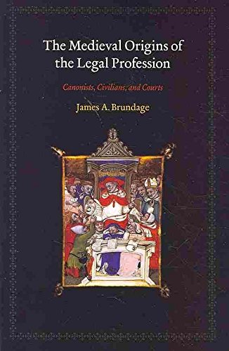 [(The Medieval Origins of the Legal Profession : Canonists, Civilians, and Courts)] [By (author) James A. Brundage] published on (April, 2010)