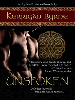 Unspoken: The MacLauchlans #1 by [Byrne, Kerrigan]