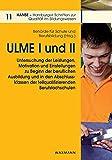 ULME I und II: Untersuchung der Leistungen, Motivation und Einstellungen zu Beginn der beruflichen Ausbildung und in den Abschlussklassen der ... Schriften zur Qualität im Bildungswesen) - Behörde für Schule und Berufsbildung