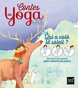 vignette de 'Contes du yoga<br /> Qui a volé le soleil ? (Thérèse Dufour)'