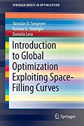 Introduction to Global Optimization Exploiting Space-Filling Curves (Springer Briefs in Optimization)
