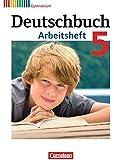 Deutschbuch Gymnasium - Allgemeine Ausgabe - Neubearbeitung: 5. Schuljahr - Arbeitsheft mit Lösungen