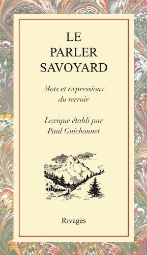 Le parler savoyard : Mots et expressions du terroir