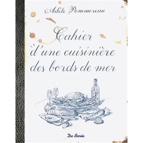 Cahier d'une Cuisiniere des Bords de Mer