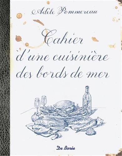 Cahier d'une Cuisiniere des Bords de Mer par Adèle Pommereau