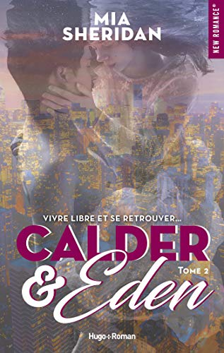 Calder and Eden - tome 2 -Extrait offert- par [Sheridan, Mia]