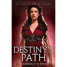 Rhiannon of the Spring: Book 1 (Destiny's Path)