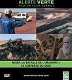 Niger: La Bataille de l'Uranium - Alerte verte