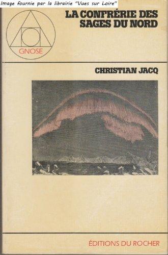 La confrérie des Sages du Nord par Christian Jacq