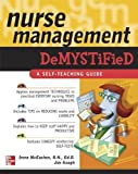 Nurse Management Demystified (Demystified Nursing) 1st (first) Edition by McEachen, Irene, Keogh, James published by McG