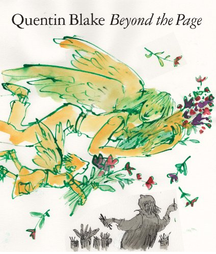 Beyond the Page: Quentin Blake