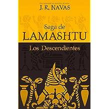 Saga de Lamashtu: Los Descendientes: Volume 1