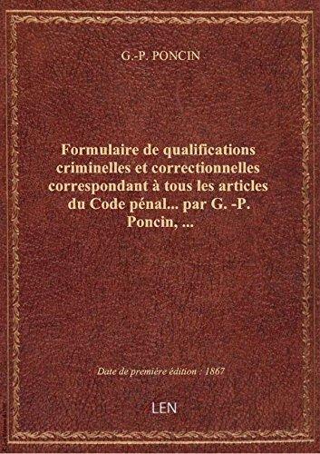 Formulaire de qualifications criminelles et correctionnelles correspondant à tous les articles du Co