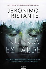 Nunca es tarde par Jerónimo Tristante