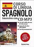 Spagnolo. Corso di lingua intensivo. Con CD Audio formato MP3